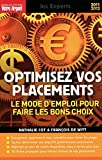 OPTIMISEZ VOS PLACEMENTS...