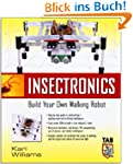 Insectronics: Build Your Own Walking...