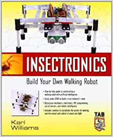 Insectronics build your own walking robot