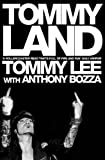 img - for Tommyland by Lee, Tommy (2005) Paperback book / textbook / text book