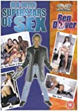Ben Dover Superstars of Sex [DVD] [2007]