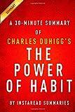 InstaRead Summary The Power of Habit by Charles Duhigg - A 30-minute Summary