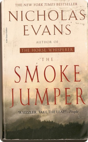 How To Review Book You Havent Read >> The Smoke Jumper: Nicholas Evans: 9780440235163: Amazon.com: Books