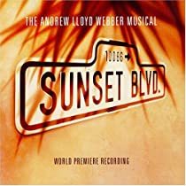 Sunset Boulevard-World Premiere Recording