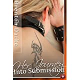 Her Journey into Submission (BDSM Erotica)