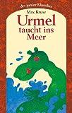 Urmel taucht ins Meer: Eine Geschichte für Kinder (dtv junior)