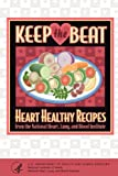 National Heart Lung Keep the Beat: Heart Healthy Recipes