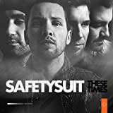 These Times ~ Safetysuit