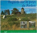 echange, troc Pascal Laloy - Regards sur le pays de Redon