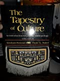 ISBN 9780075578703 product image for The Tapestry of Culture: An Introduction to Cultural Anthropology | upcitemdb.com