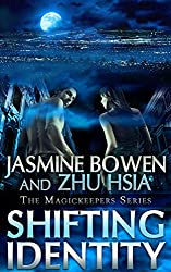 Shifting Identity; A Paranormal Love Story of Karina and Jules (A Story of Paranormal and Fantasy Romance MagicKeepers Series Book 1)