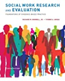 Social Work Research and Evaluation: Foundations of Evidence-Based Practice