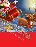 Beautiful Christmas Santa Claus Coloring Book: For Kid s Ages 3 Years Old and up