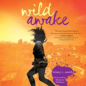 Wild Awake | [Hilary T. Smith]