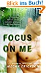 Focus on Me: In Focus series