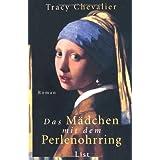"""Das M�dchen mit dem Perlenohrringvon """"Tracy Chevalier"""""""