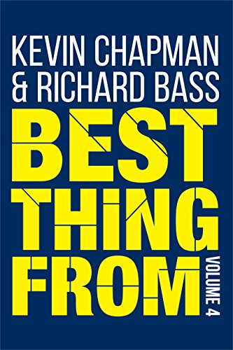 Kevin Chapman - Best Thing From - Volume 4 (English Edition)