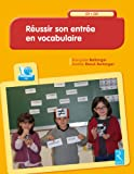 R�ussir son entr�e en vocabulaire (1CD audio)