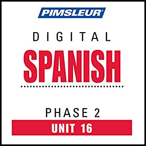 Spanish Phase 2, Unit 16 Audiobook