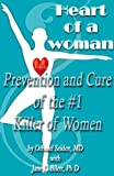 img - for Heart of a Woman - the prevention and cure of the #1 killer of women (Boomer Health Book Series) book / textbook / text book