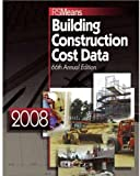 RSMeans Building Construction Cost Data 2008, 66th Edition (Means Building Construction Cost Data)