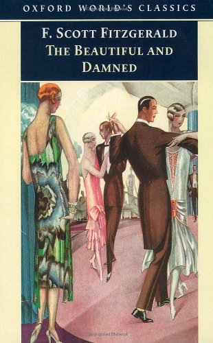 The Beautiful and Damned (Oxford World's Classics)