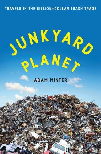 Adam Minter - Junkyard Planet