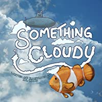 Something Cloudy by J.R. Limon ebook deal