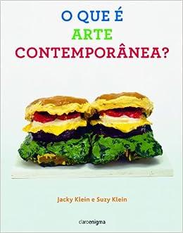 O Que e Arte Contemporanea? (Em Portugues do Brasil