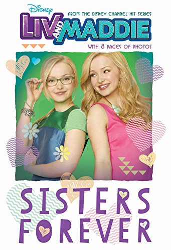 Liv and Maddie: Sisters Forever (Liv and Maddie Junior Novel) (Liv World compare prices)
