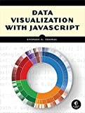 img - for Data Visualization with JavaScript book / textbook / text book