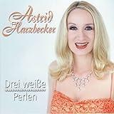 Astrid Harzbecker - Drei Weiße Perlen