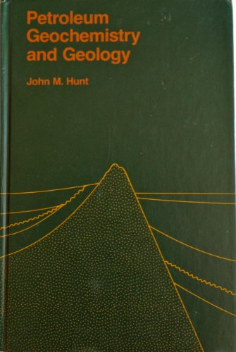 Petroleum Geochemistry and Geology (A Series of books in geology)