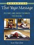 Advanced Thai Yoga Massage: Postures...