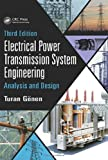 img - for Electrical Power Transmission System Engineering: Analysis and Design, Third Edition book / textbook / text book