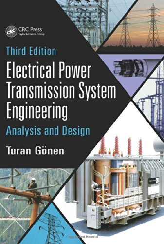 Electrical Power Transmission System Engineering: Analysis and Design, Third Edition (Power System Analysis And Design compare prices)