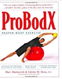 img - for ProBodX: Proper Body Exercise: The Path to True Fitness by Marv Marinovich (2003-07-29) book / textbook / text book