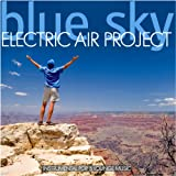 "Blue Sky (Instrumental Pop & Lounge Music) incl. Skyriders, Wonderland - (GEMAfrei/Lizenz optional)von ""Electric Air Project"""