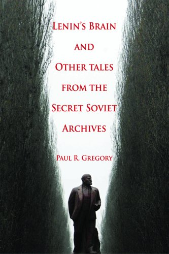 Lenin's Brain and Other Tales from the Secret Soviet Archives, Paul R. Gregory