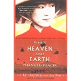 When Heaven and Earth Changed Places (Tie-In Edition) ~ Jay Wurts