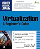 img - for Virtualization, A Beginner's Guide book / textbook / text book