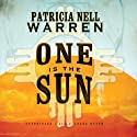 One Is the Sun (       UNABRIDGED) by Patricia Nell Warren Narrated by Lorna Raver