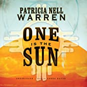 One Is the Sun | [Patricia Nell Warren]