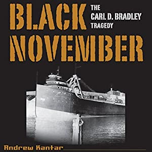 Black November: The Carl D. Bradley Tragedy Audiobook