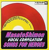 Songs For Heroes<赤盤>