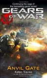 Karen Traviss Gears of War: Anvil Gate Bk. 3