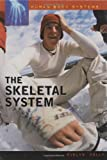 img - for The Skeletal System (Human Body Systems) book / textbook / text book