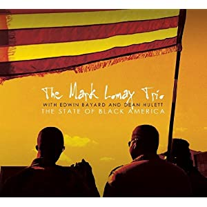 Mark Lomax Trio - The State Of Black America  cover