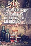 img - for The Chemistry and Pharmacy of Botanical Medicines book / textbook / text book
