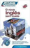 img - for O Novo Ingles Sem Custo/English With Ease (Portuguese Edition) book / textbook / text book